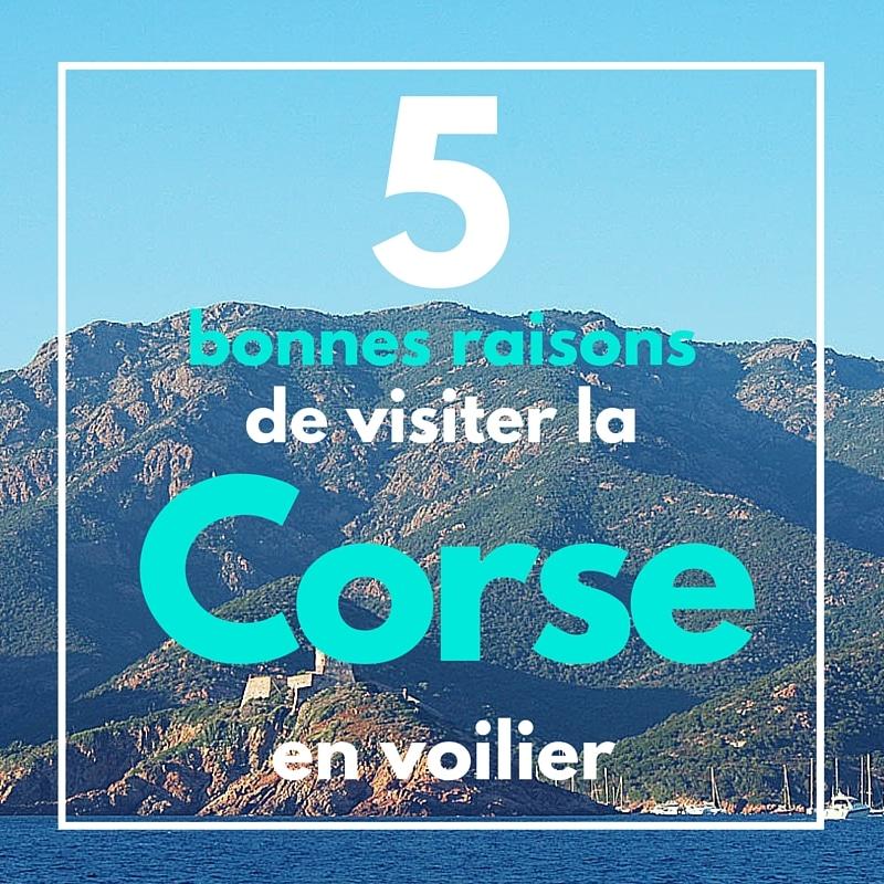 Cinq bonnes raisons de visiter la Corse en voilier avec Skippair