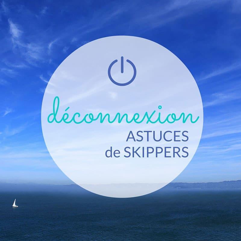 Conseils de skippers pros pour déconnecter en vacances - Skippair
