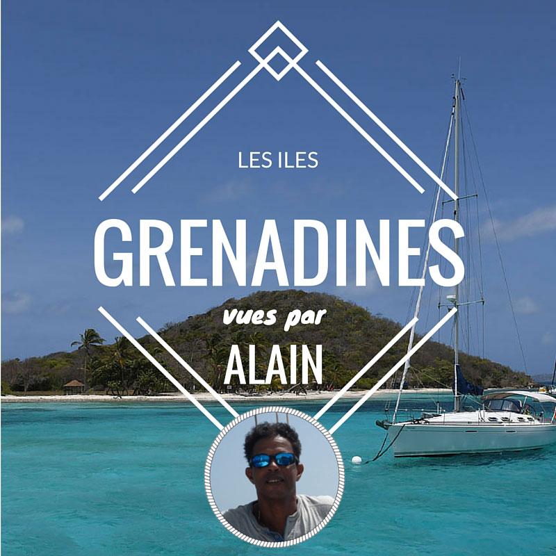 Les îles Grenadines, aux Antilles, vues par Alain, skipper pro chez Skippair