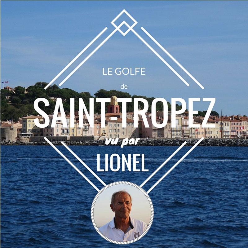 Le golfe de Saint-Tropez, sur la Côte d'Azur, vu par Lionel, skipper pro chez Skippair