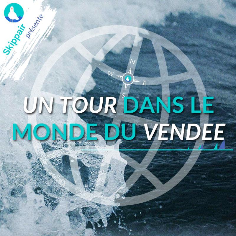 Un tour dans le monde du Vendée Globe par Skippair