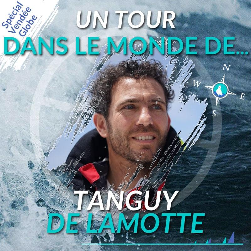 Un tour dans le monde de Tanguy de Lamotte - le Vendée Globe par Skippair
