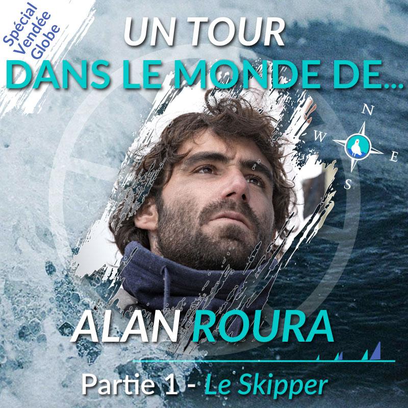 Un tour dans le monde d'Alan Roura - Partie 1 : le Skipper du Vendée Globe