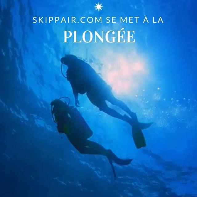 Skippair se met à la plongée